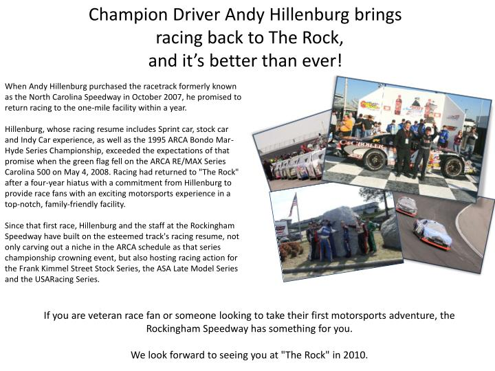 Champion Driver Andy Hillenburg brings