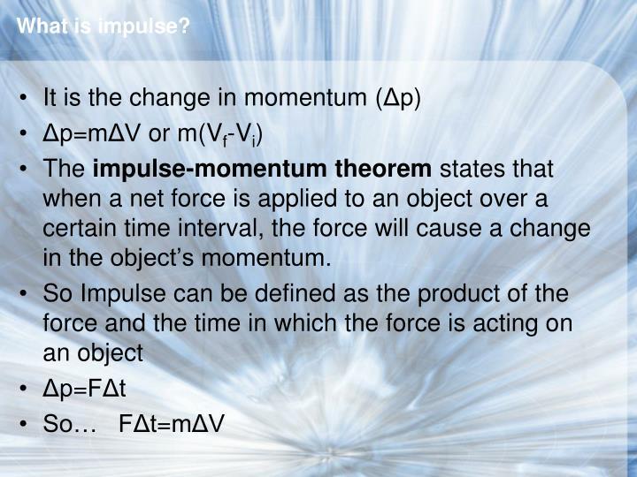 What is impulse?