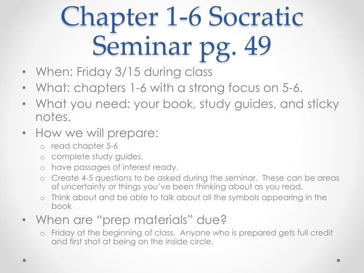 Chapter 1-6 Socratic Seminar pg. 49