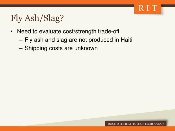 Fly Ash/Slag?