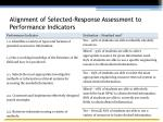alignment of selected response assessment to performance indicators