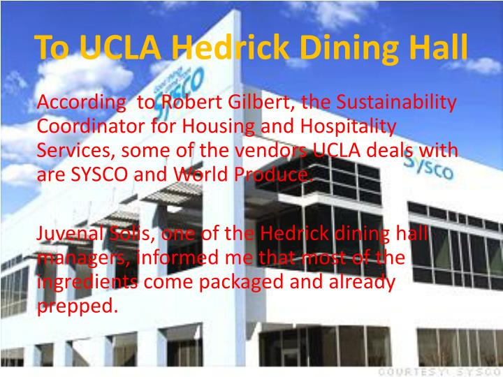 To UCLA Hedrick Dining Hall