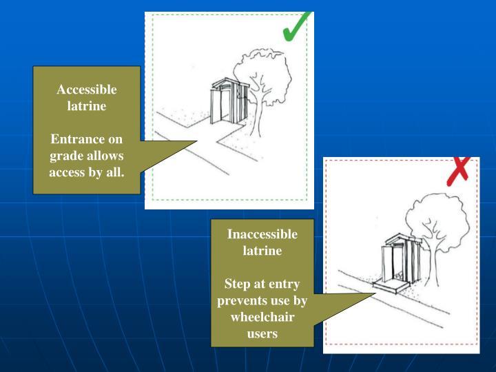 Accessible latrine