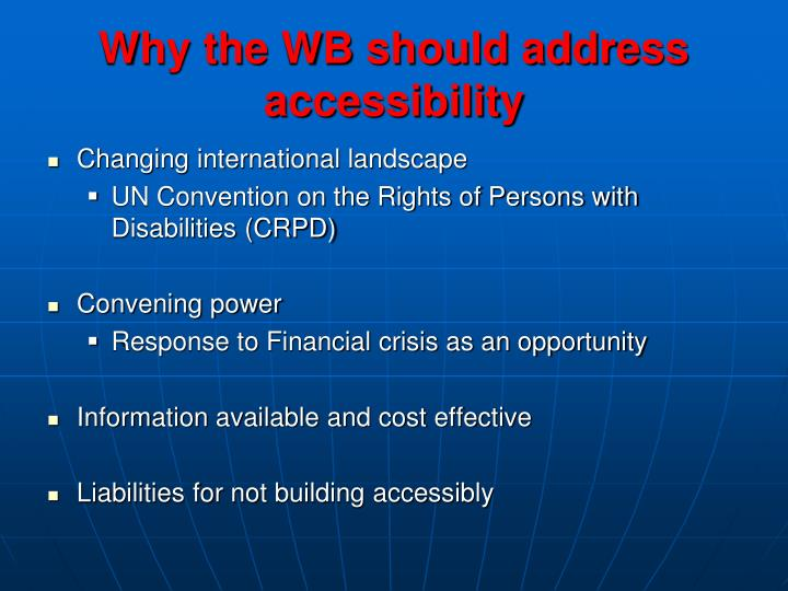 Why the WB should address accessibility
