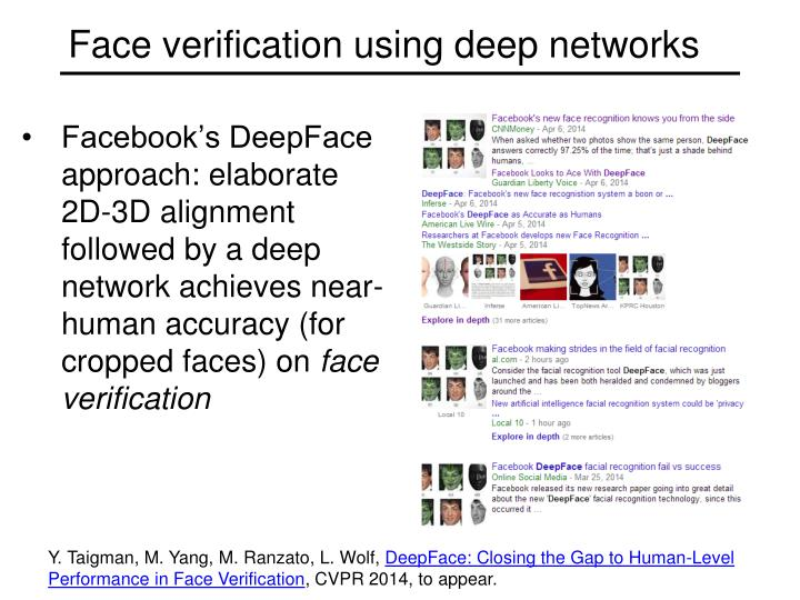 Face verification using deep networks