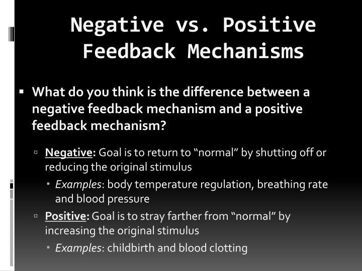 Negative vs. Positive Feedback Mechanisms