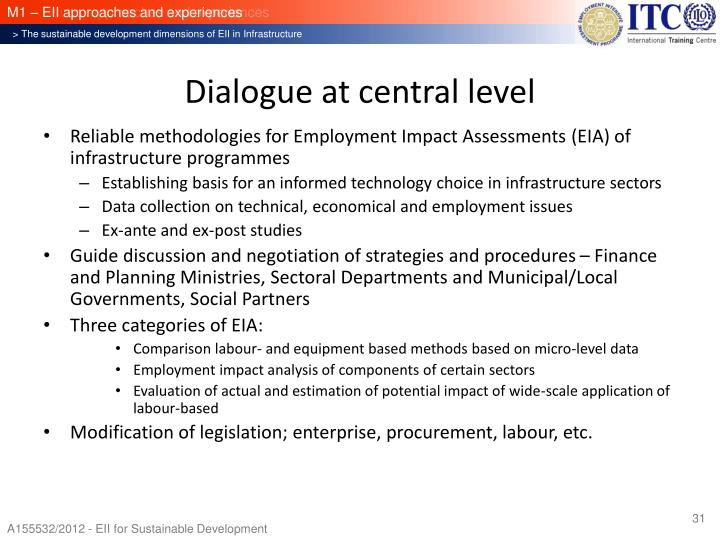Dialogue at central level