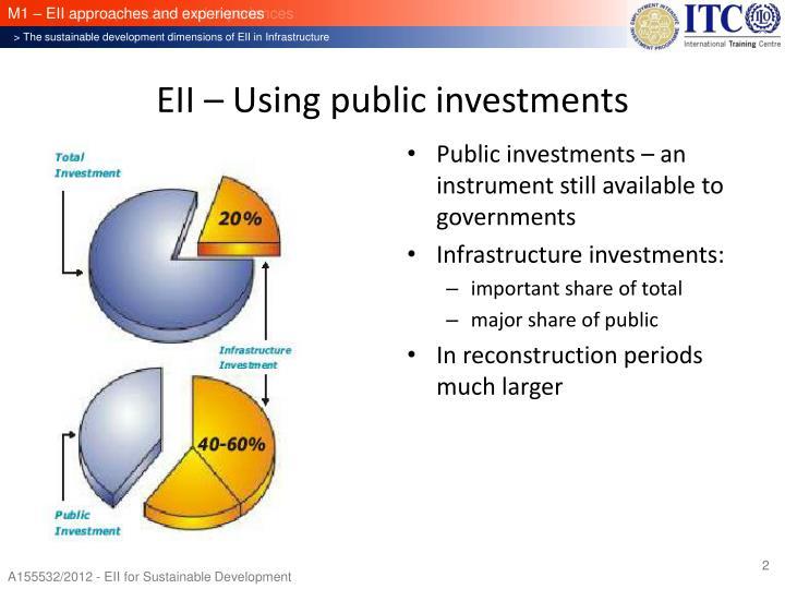 EII – Using public investments