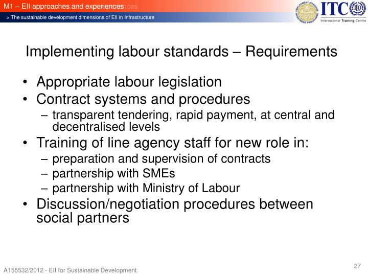 Implementing labour standards – Requirements