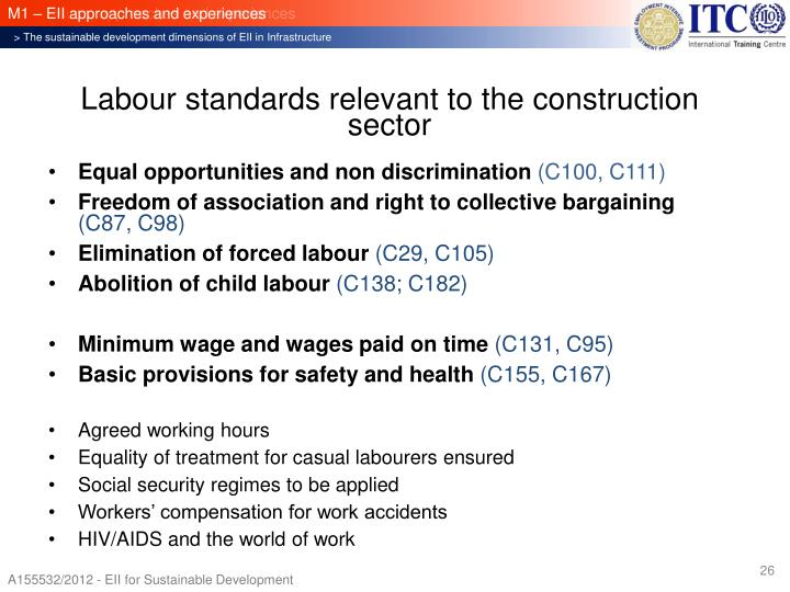 Labour standards relevant to the construction