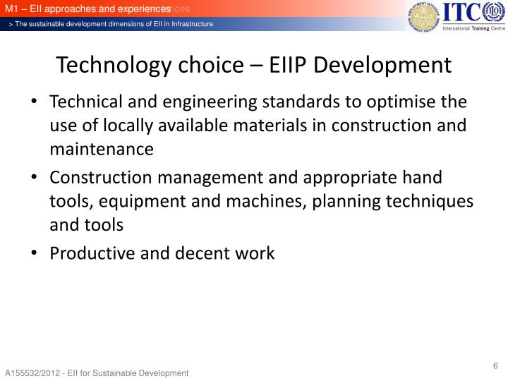 Technology choice – EIIP Development