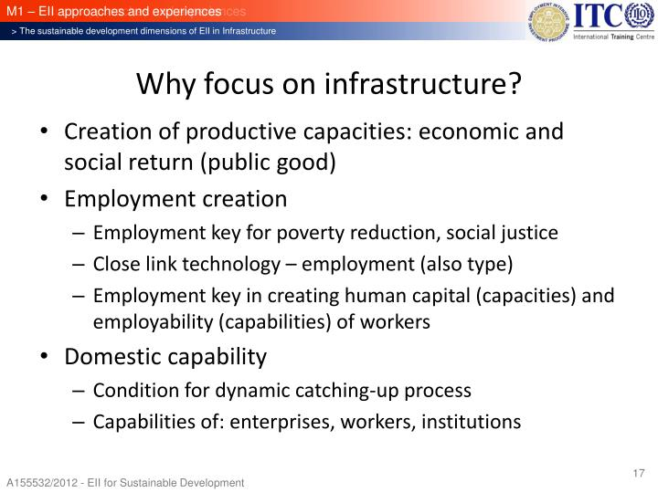 Why focus on infrastructure?
