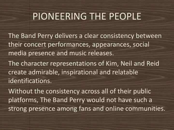 PIONEERING THE PEOPLE