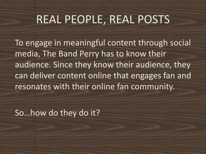 REAL PEOPLE, REAL POSTS
