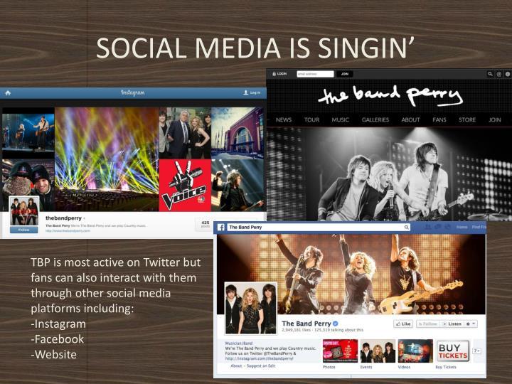 SOCIAL MEDIA IS SINGIN'