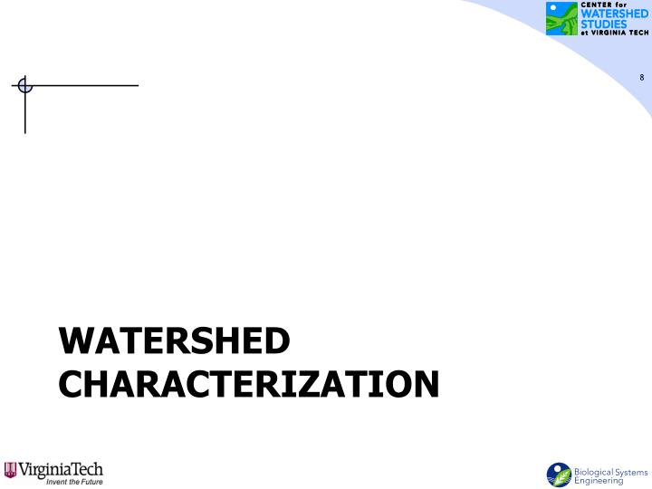 Watershed characterization