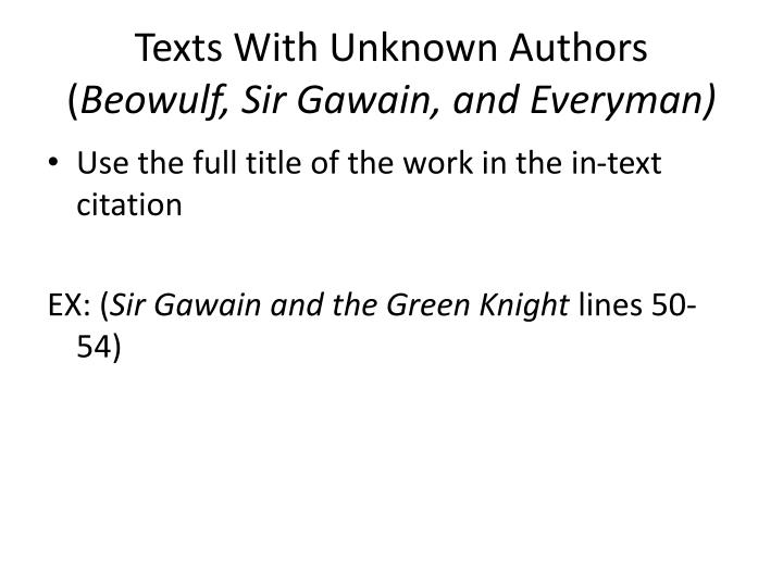 Texts with unknown authors beowulf sir gawain and everyman