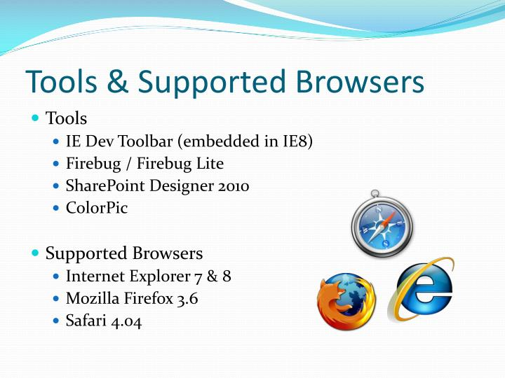 Tools & Supported Browsers