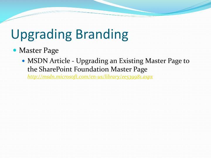 Upgrading Branding
