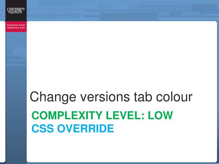 Change versions tab colour