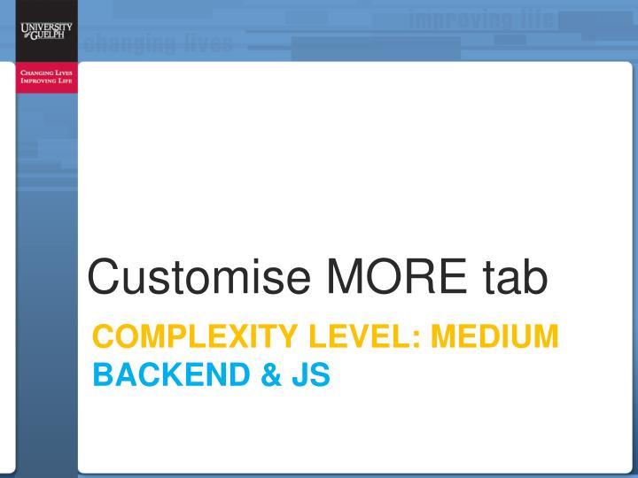 Customise MORE tab