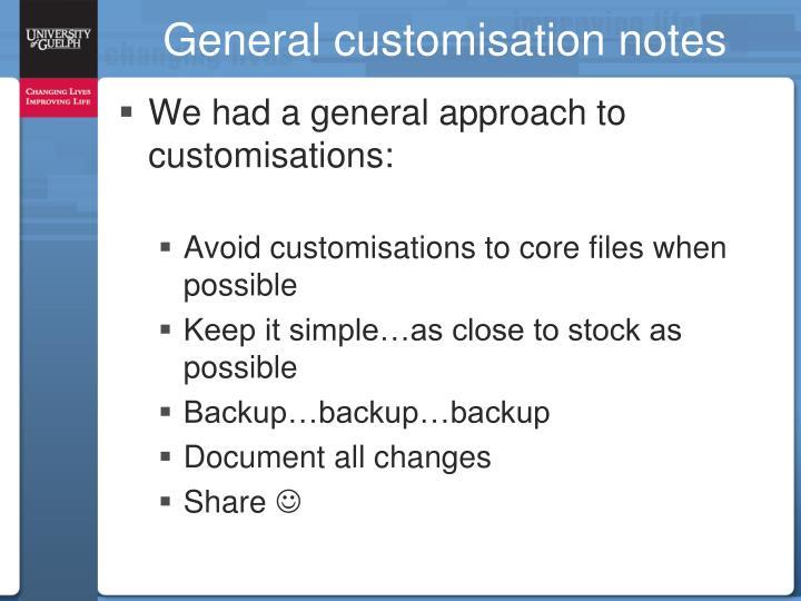 General customisation notes