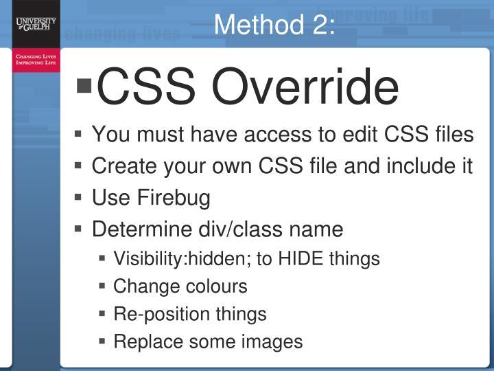 Method 2: