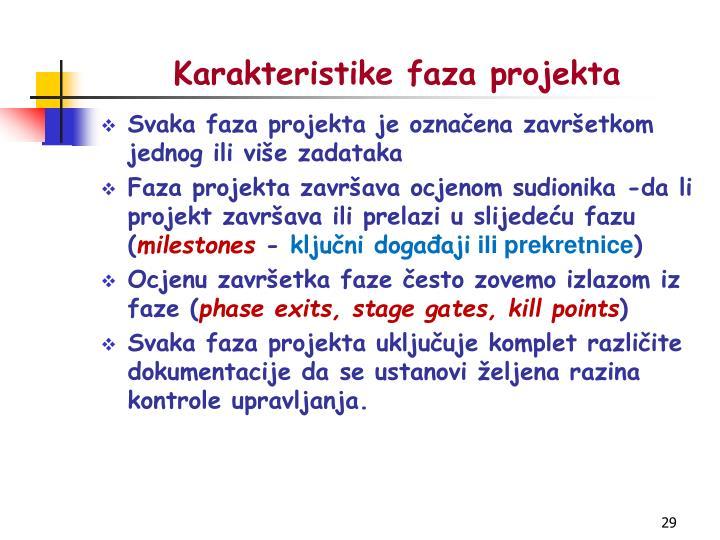 Karakteristike faza projekta