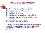 karakteristike projekta