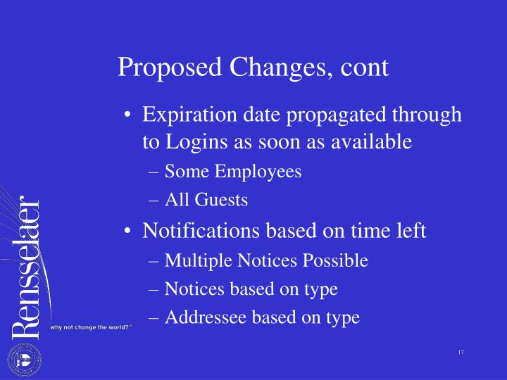 Proposed Changes, cont