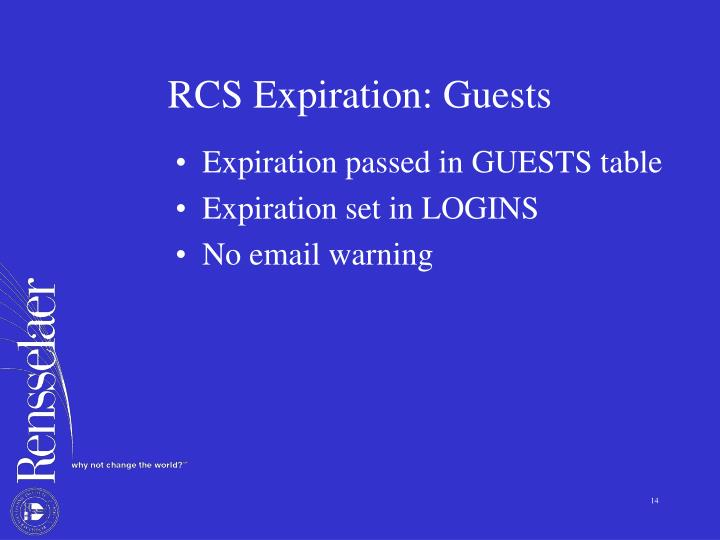 RCS Expiration: Guests