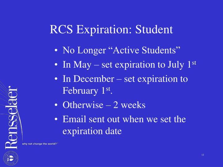 RCS Expiration: Student