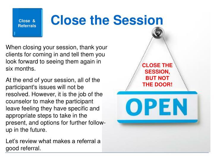 Close the Session