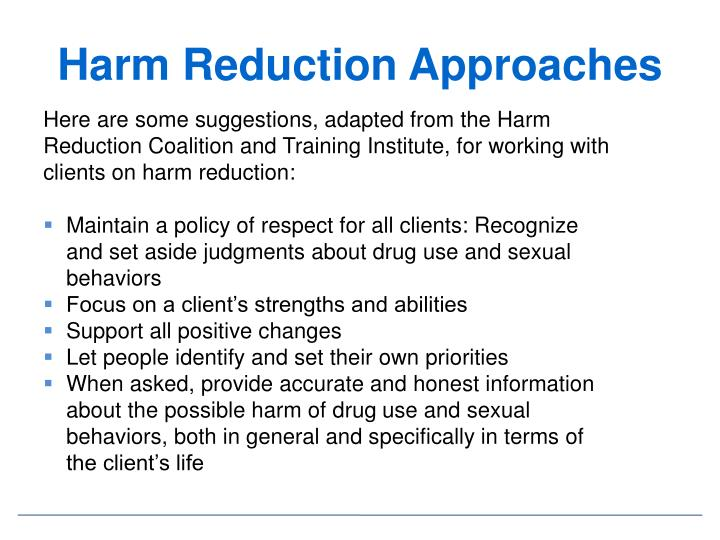 Harm Reduction Approaches