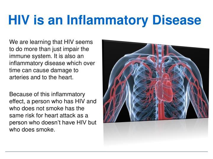 HIV is an Inflammatory Disease