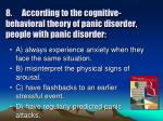 8 according to the cognitive behavioral theory of panic disorder people with panic disorder