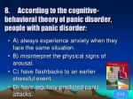 8 according to the cognitive behavioral theory of panic disorder people with panic disorder1