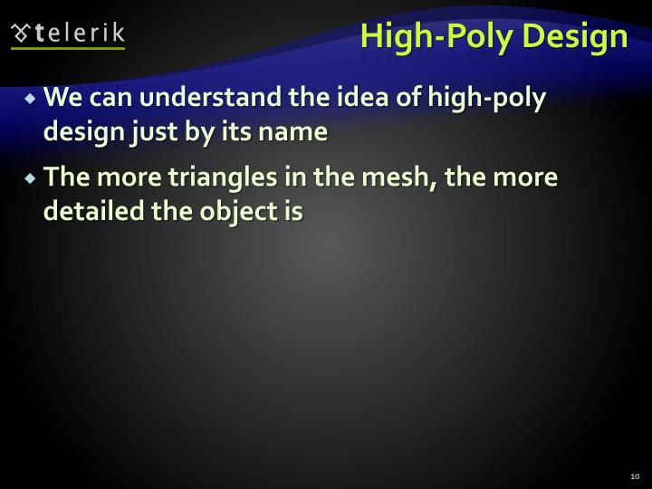 High-Poly Design