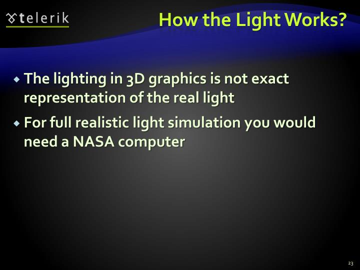 How the Light Works?
