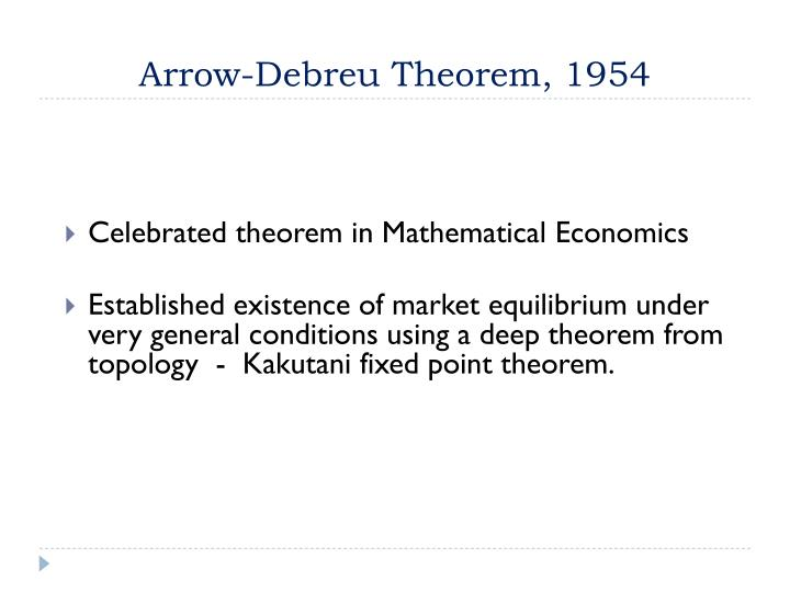 Arrow-Debreu Theorem, 1954