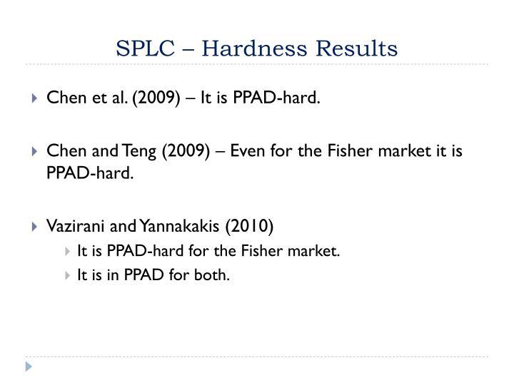 SPLC – Hardness Results