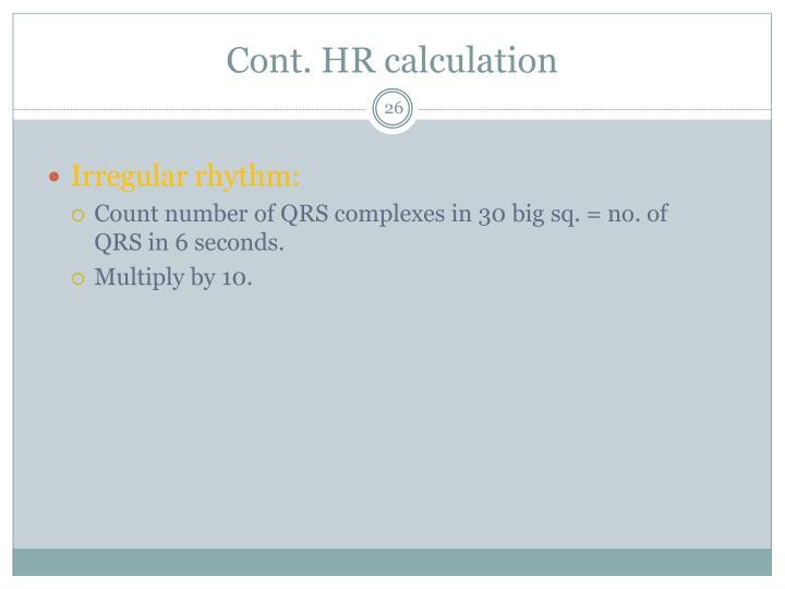 Cont. HR calculation