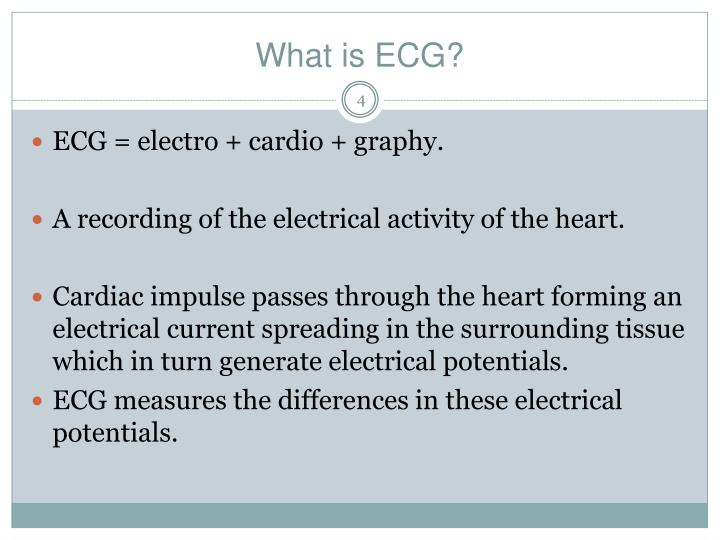 What is ECG?