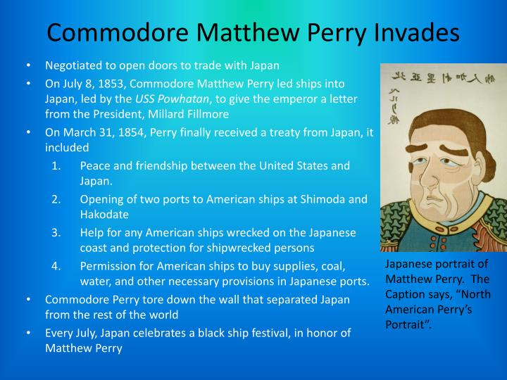 Commodore Matthew Perry Invades