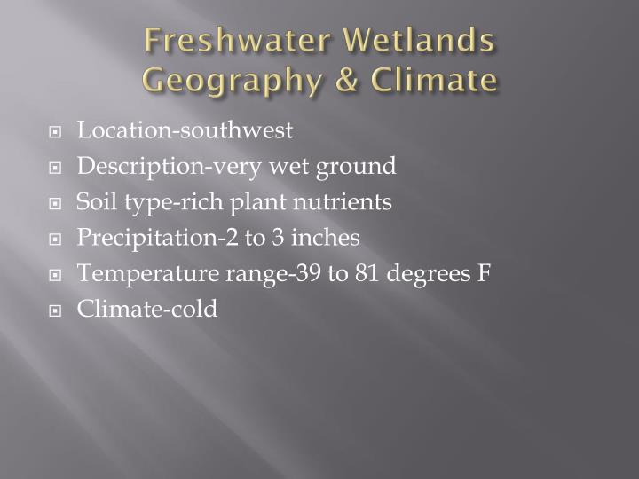 Freshwater wetlands geography climate