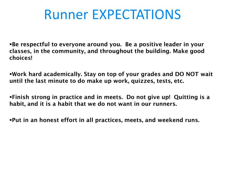 Runner EXPECTATIONS