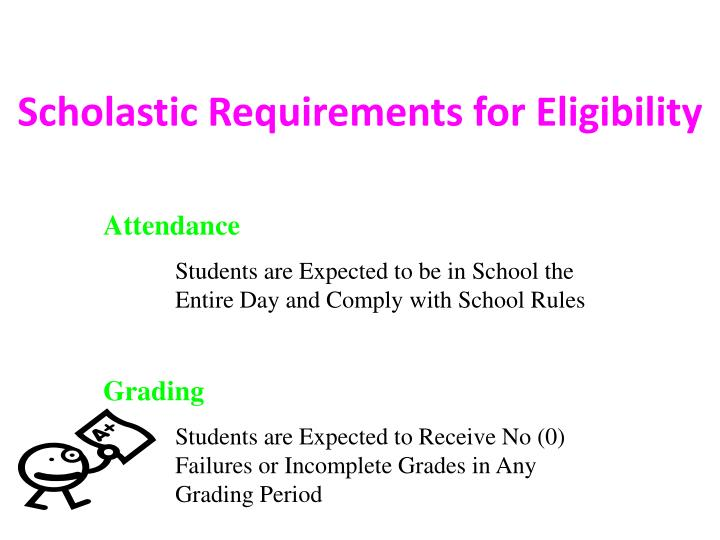 Scholastic Requirements for Eligibility
