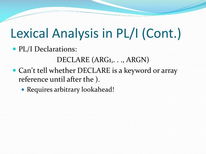 Lexical Analysis in PL/I (Cont.)