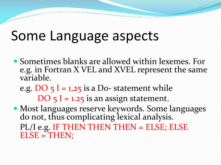 Some Language aspects