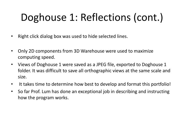 Doghouse 1: Reflections (cont.)